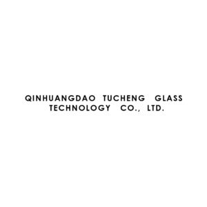 QINHUANGDAO TUCHENG GLASS TECHNOLOGY Co. Ltd.